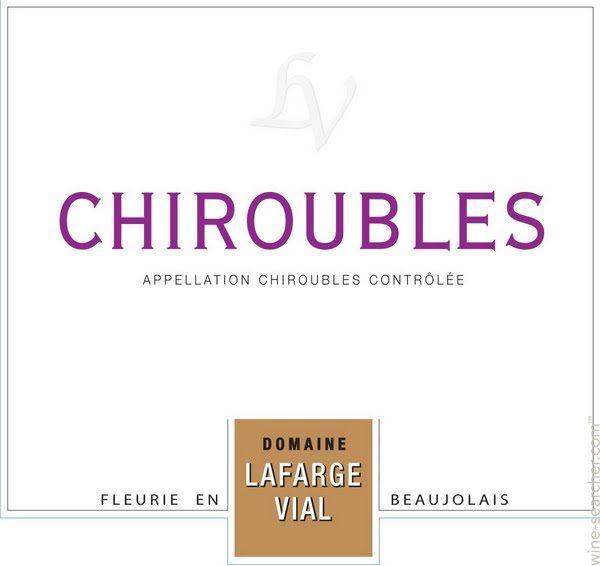 Beaujolais Lafarge Vial Chiroubles 2014