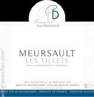 Meursault, Berthelemot, Les Tillets 2013